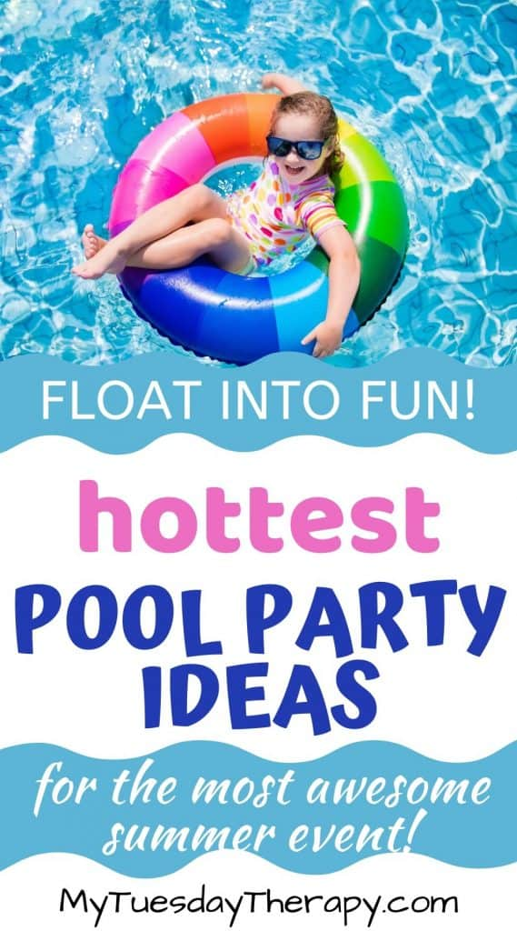 Float into fun! Hottest pool party ideas for the most awesome summer ever!