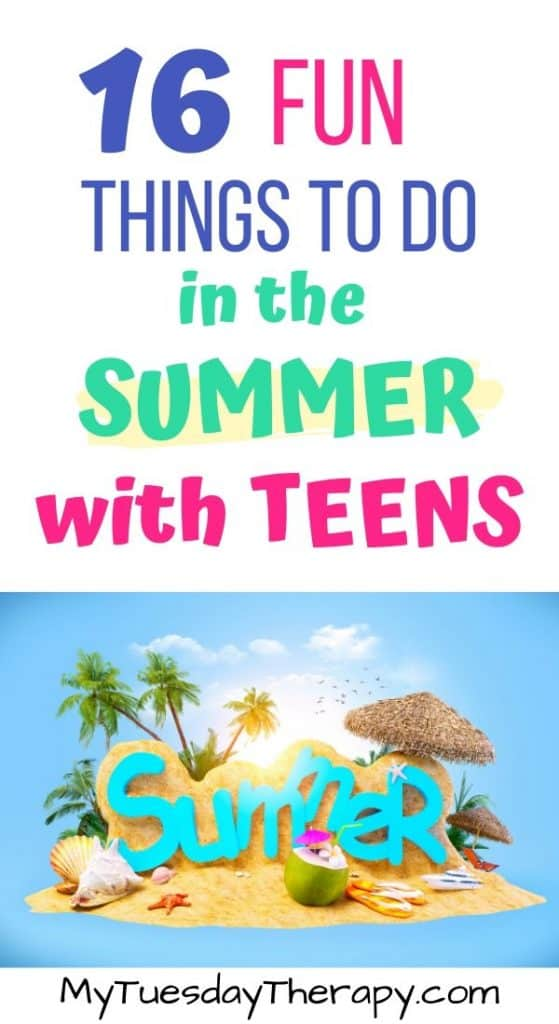 16 fun things to do in the summer with teens. Summer fun ideas for teens.
