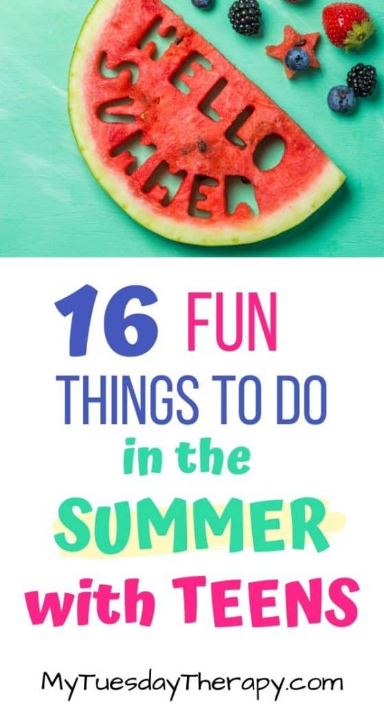 16 Fun things to do in the summer with teens