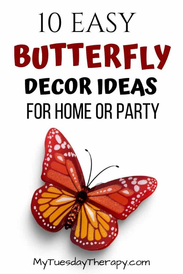 Easy Butterfly Decor Ideas for Home or Summer Entertainment.