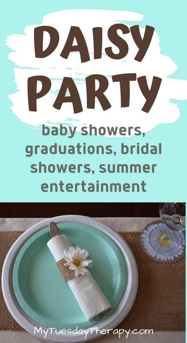 Daisy party theme for baby showers, graduations, bridal showers, mother's day. Summer party theme. Easy party idea for Summer Entertainment.