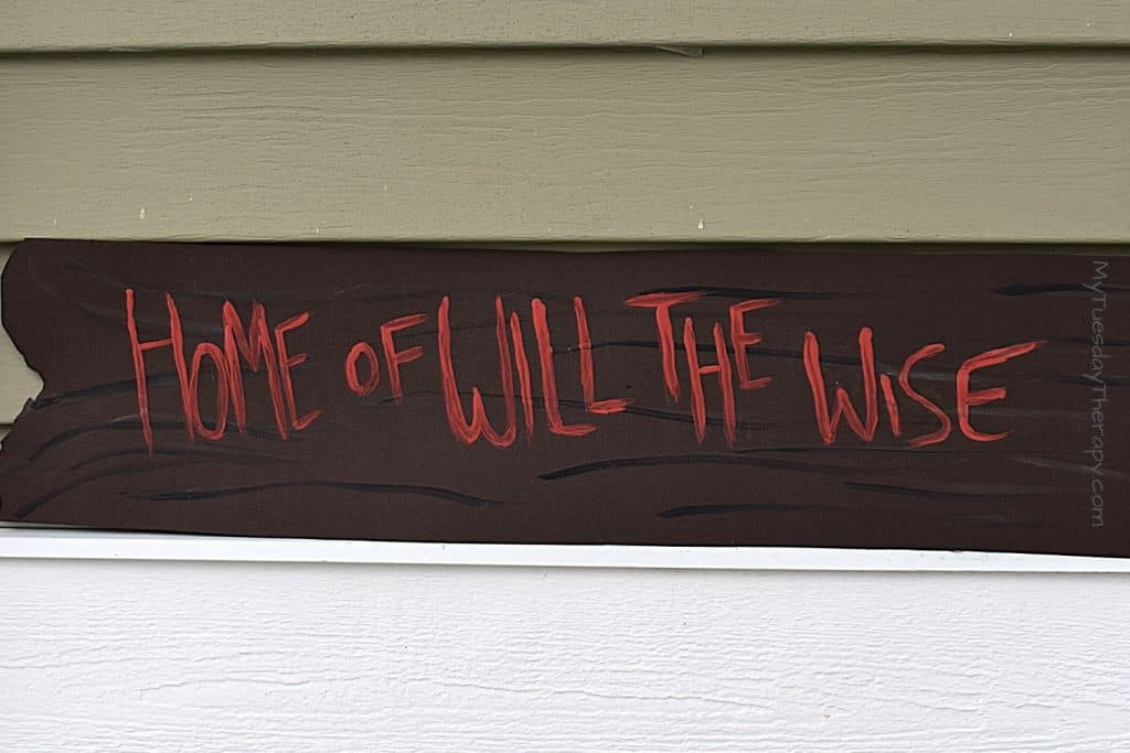 The home of Will the Wise DIY Sign