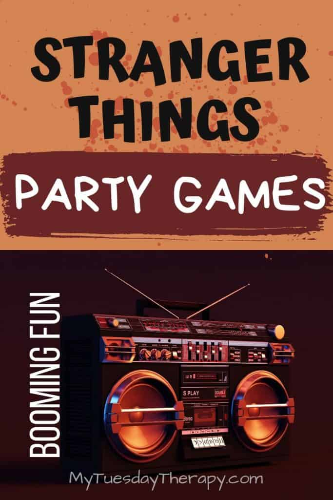 Stranger Things Party Games. Booming Fun!