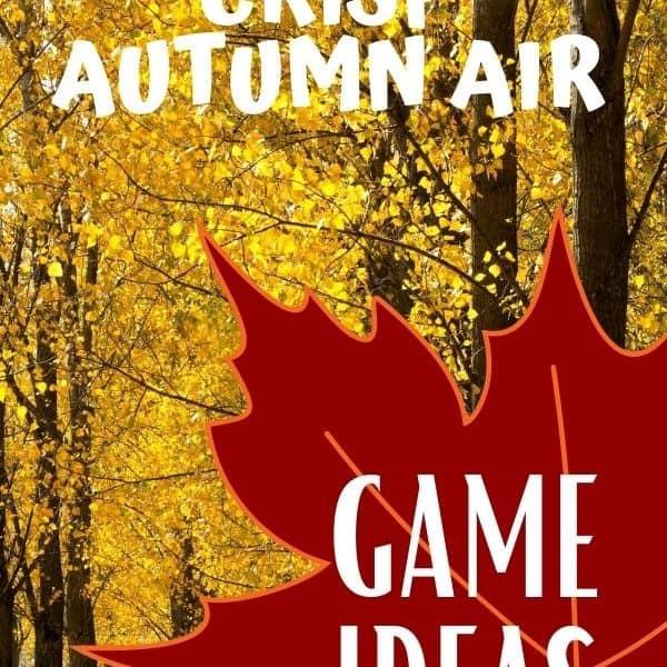 Enjoy the crisp autumn air. Fun fall game ideas.