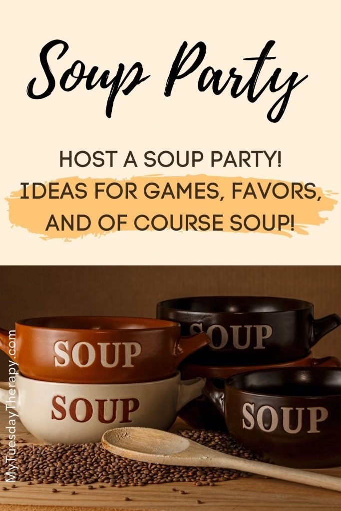 Soup Party Ideas. Host a soup party! Ideas for games, favors, and of course soup.