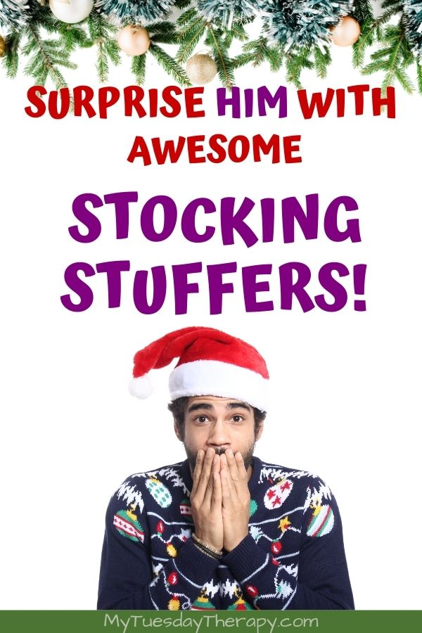 Surprise him with awesome stocking stuffers!