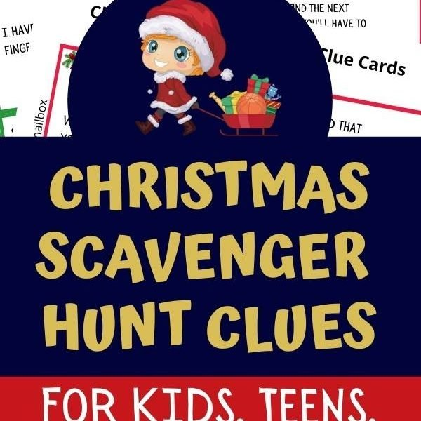 Christmas Scavenger Hunt Clues for kids and teens.