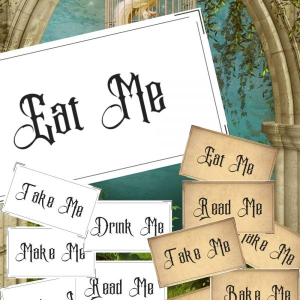 Alice In Wonderland Printables, labels in two colors white and rustic: eat me, drink me, take me, bake me, make me, play me, read me, open me.