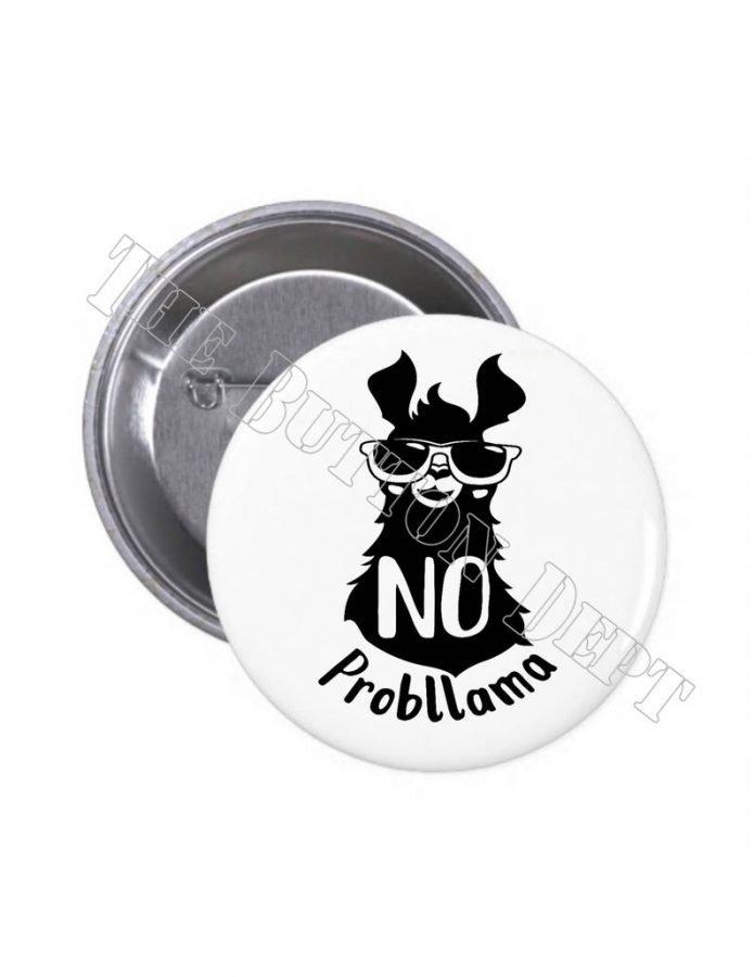 No Probllama Pinback Button (thebuttondept)
