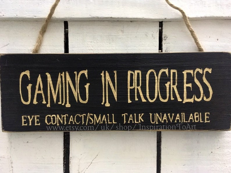 Gaming In Progress Sign (inspirationtoart)