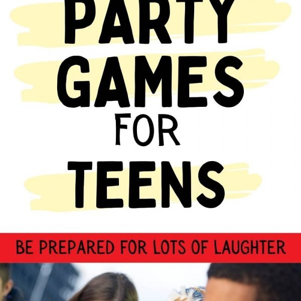 Party games for teenagers.